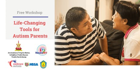 Life-Changing Tools for Autism Parents by Embrace Autism Spore (3 Aug'19) tickets