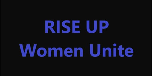 RISE UP - Women Unite