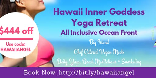 Hawaii Inner Goddess Yoga Retreat, All Inclusive Ocean Front