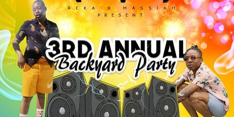 Reka & Massiah's 3rd Annual Backyard Party tickets