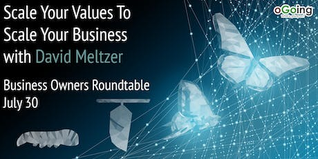 Scale Your Values to Scale Your Business | The Business Owners Roundtable  tickets