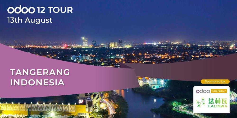 Odoo 12 Tour Tangerang Tickets, Tue 13 Aug 2019 at 2:00 PM | Eventbrite