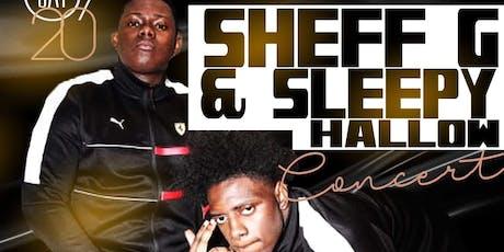 Sheff G & Sleepy Hallow Concert tickets