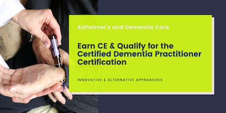 Pre-certification Certified Dementia Practitioner Course tickets
