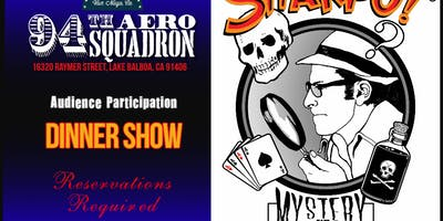 Sharpo !® Mystery Dinner Theater at the 94th Aero Squadron October 20, 2019