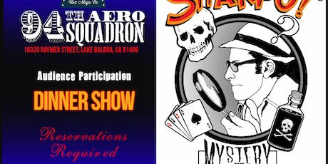 Sharpo !® Mystery Dinner Theater at the 94th Aero Squadron October 20, 2019 tickets