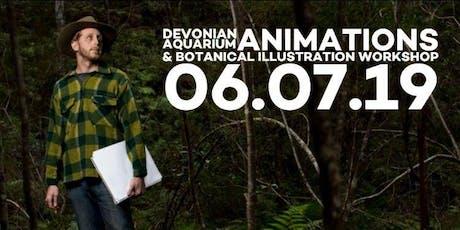 DEVONIAN AQUARIUM - ANIMATION + BOTANICAL ILLUSTRATION - MASTERCLASS tickets