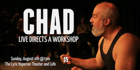 Chad Live Directs a Workshop tickets