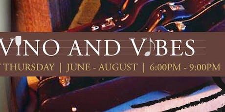 Vino & Vibes - June 27, 2019   tickets