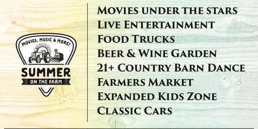 Summer on the Farm - Music, Movies & More...