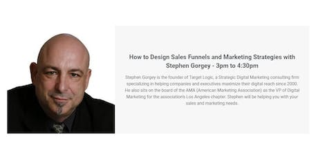 How to Design Sales Funnels and Marketing Strategies with Stephen Gorgey tickets