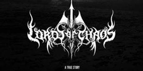 LORDS OF CHAOS tickets