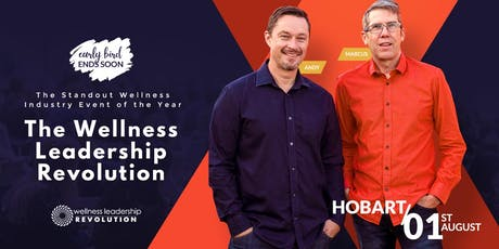 Wellness Leadership Revolution - Hobart | August 1, 2019 tickets