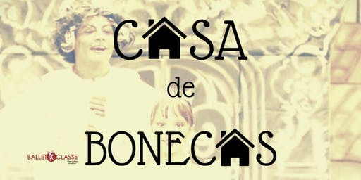BALLET em Cenas 2019 - Casa de bonecas