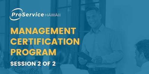 ProService Hawaii Management Certification Program - Session 2 of 2