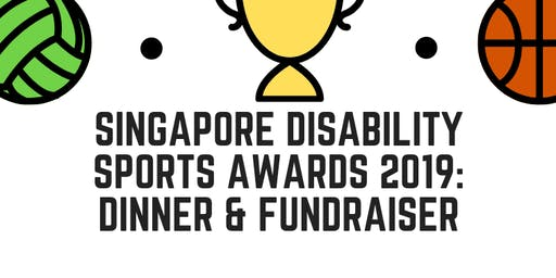 Singapore Disability Sports Awards 2019: Dinner and Fundraiser (table+seat)