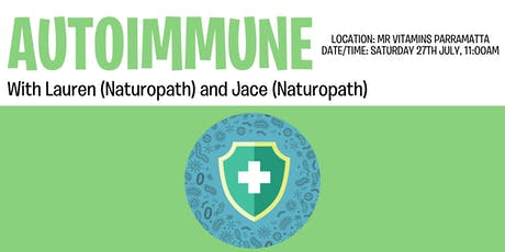 Autoimmunity and your Health @ Mr Vitamins with Lauren and Loretta tickets