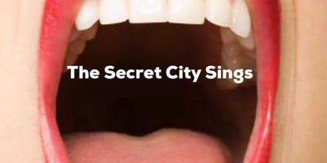 The Secret City Sings  tickets