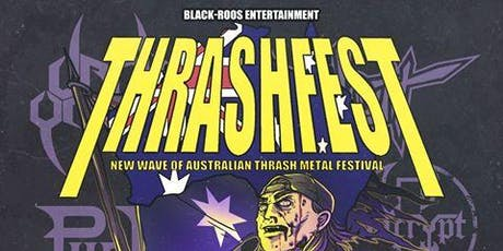 Thrashfest - New Wave Of Australian Thrash Metal  tickets