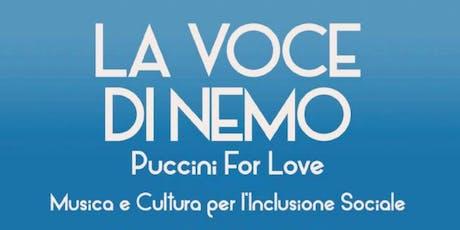 La Voce di Nemo Puccini For Love biglietti