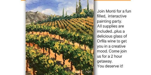 Let's Paint with Monti at Orfila Winery and Vineyards, Escondido, CA