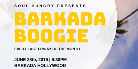 SOUL HUNGRY PRESENTS - BARKADA BOOGIE tickets