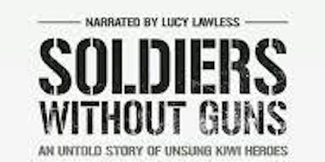 National Council of Women Hawkes Bay Film Afternoon 'Soldiers Without Guns' tickets