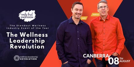 Wellness Leadership Revolution - Canberra | August 8, 2019 tickets