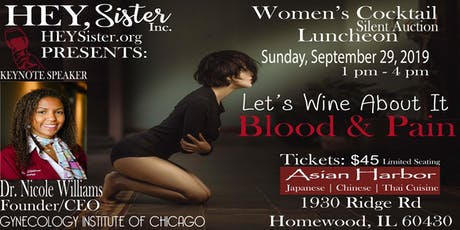 """HEY Sister, Inc. Presents: Let's Wine About It """"Blood & Pain"""" tickets"""