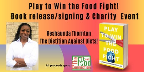 Play to Win the Food Fight! Book Signing & Charity Event tickets