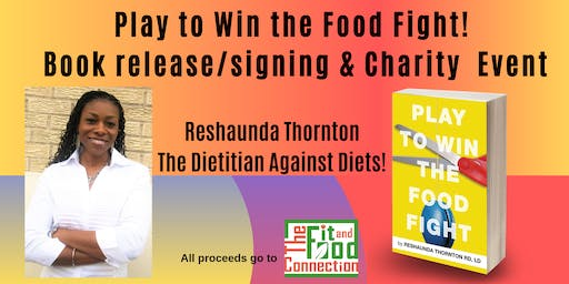 Play to Win the Food Fight! Book Signing & Charity Event