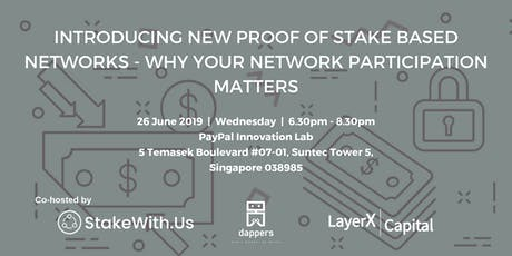 Introducing New PoS Based Networks - Why Your Network Participation Matters tickets