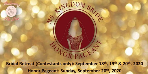 Ms. Kingdom Bride Honor Pageant