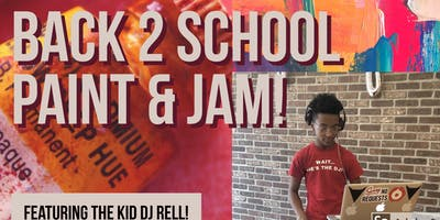 Kids Back 2 School Paint & Jam!