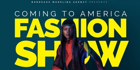 Coming To America Fashion Show tickets