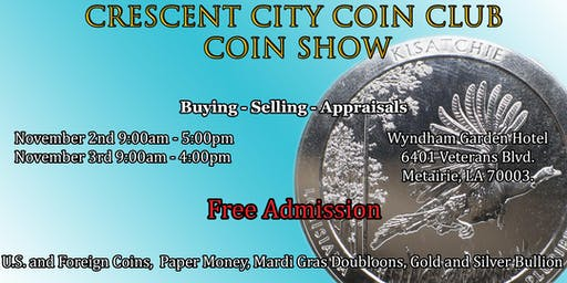Crescent City Coin Club Coin Show November 2nd – 3rd