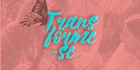 Conferência TRANSFORME-SE 2019 ingressos