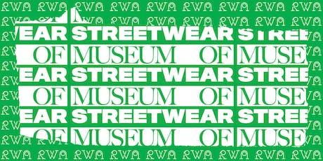 Museum of Streetwear tickets