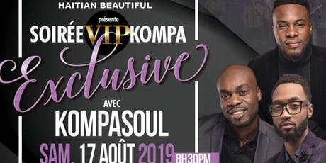 KOMPA VIP EXCLUSIF NIGHT WITH KOMPASOUL tickets