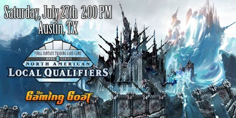 Final Fantasy TCG Local Qualifier at The Gaming Goat Austin tickets