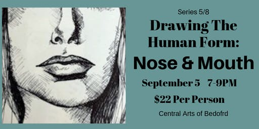 Drawing the Human Form: Nose & Mouth