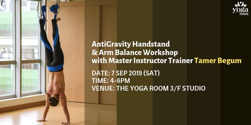AntiGravity Handstand & Arm Balance Workshop with Master Instructor Trainer Tamer Begum