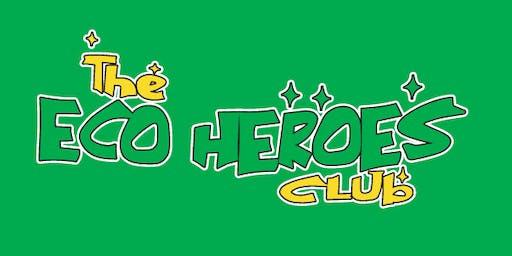 Eco Heroes Club - June 29 - Winter Solstice