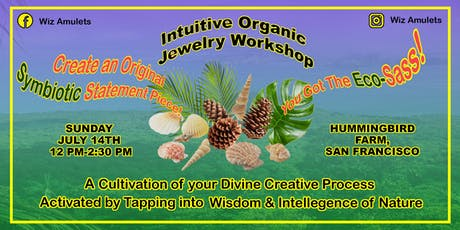 Intuitive Organic Jewelry-Making Workshop tickets