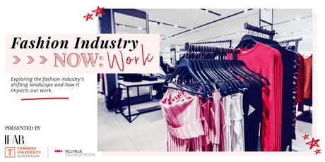 Fashion Industry Now: Work tickets