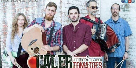 Caleb & the Homegrown Tomatoes tickets