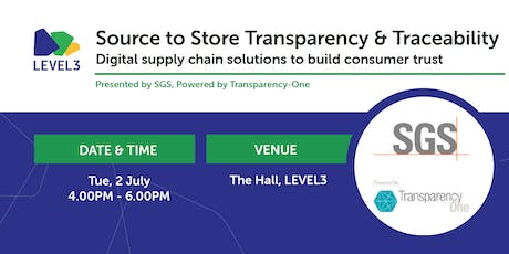 Source to Store Transparency & Traceability  tickets