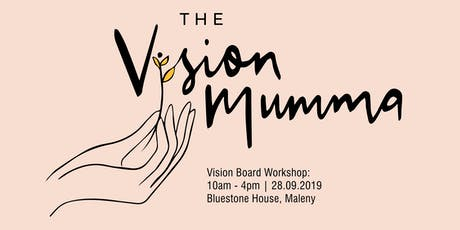 Vision Mumma Workshop  tickets