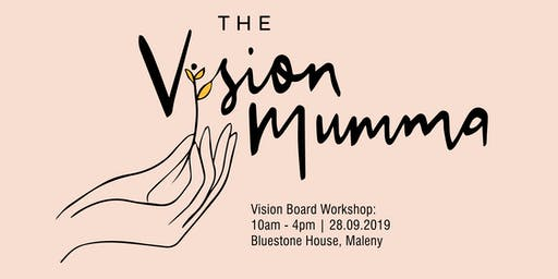 Vision Mumma Workshop