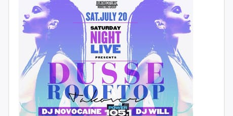 DUSSE ROOFTOP - SNL @ 760 tickets